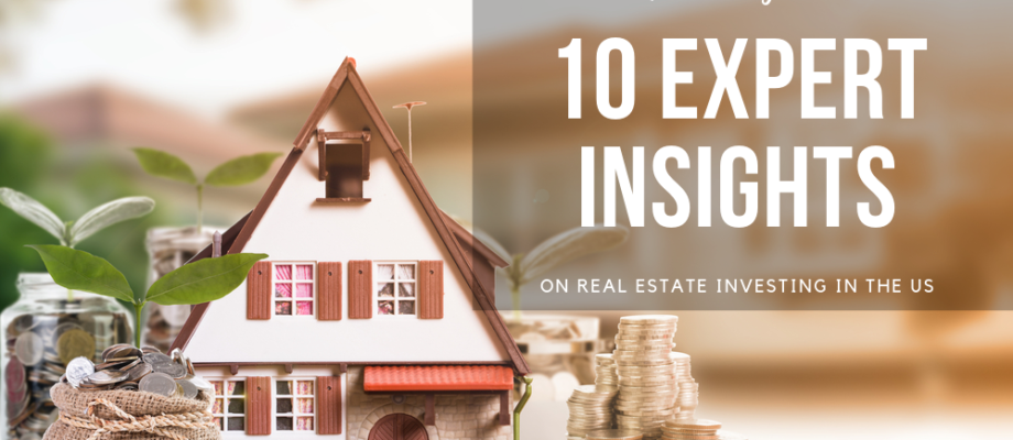 Jacques Poujade's 10 Expert Insights on Real Estate Investing in the US